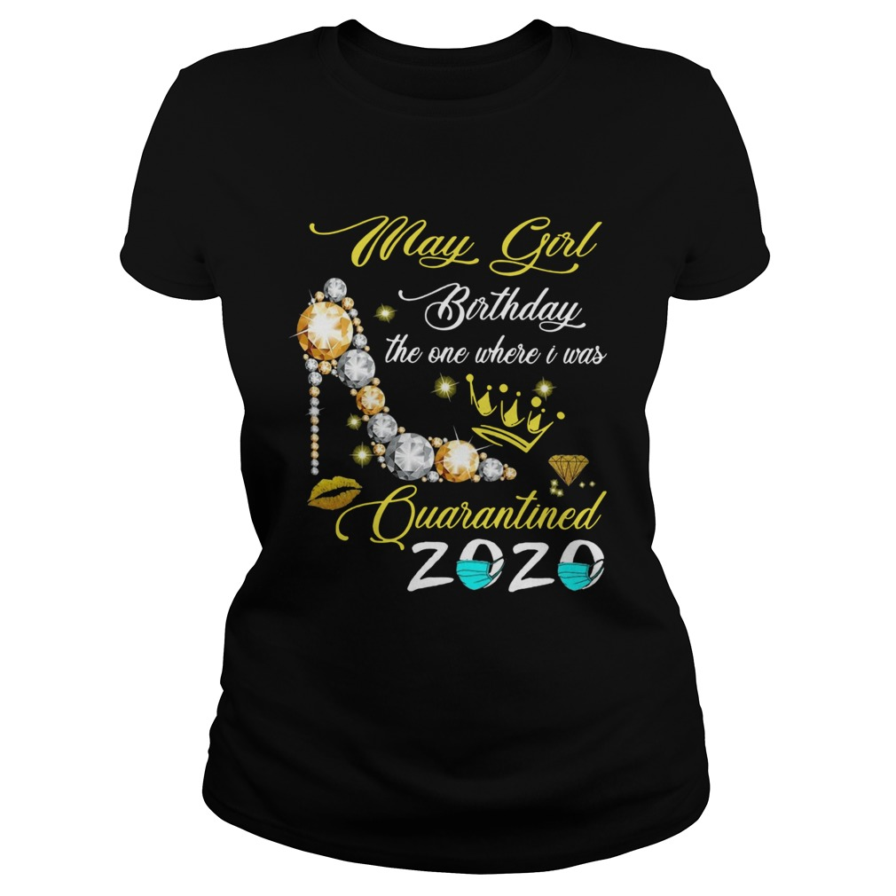 High Heel May Girl Birthday The One Where I Was Quarantined 2020  Classic Ladies