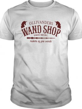 Ollivanders Wand Shop Sign 382 Bc Makers Of Fine Wands shirt