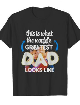 Bruce Lee This is what the world's greatest Dad looks like shirt