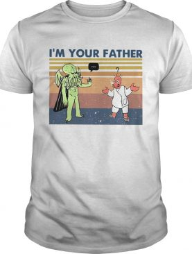 Im Your Father Vintage shirt