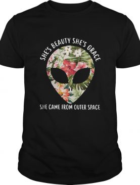 Pretty Alien Shes Beauty Shes Grace She Came From Outer Space shirt