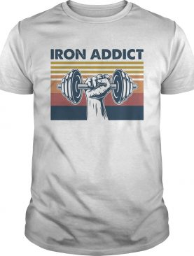 Weight lifting Iron addict vintage retro shirt