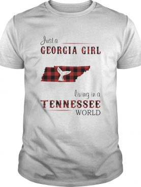 just a georgia girl living in a tennessee world shirt