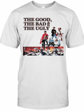 Clint Eastwood The Good The Bad And The Ugly T-Shirt