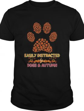 Easily distracted by paw dogs and autumn maple leaves shirt
