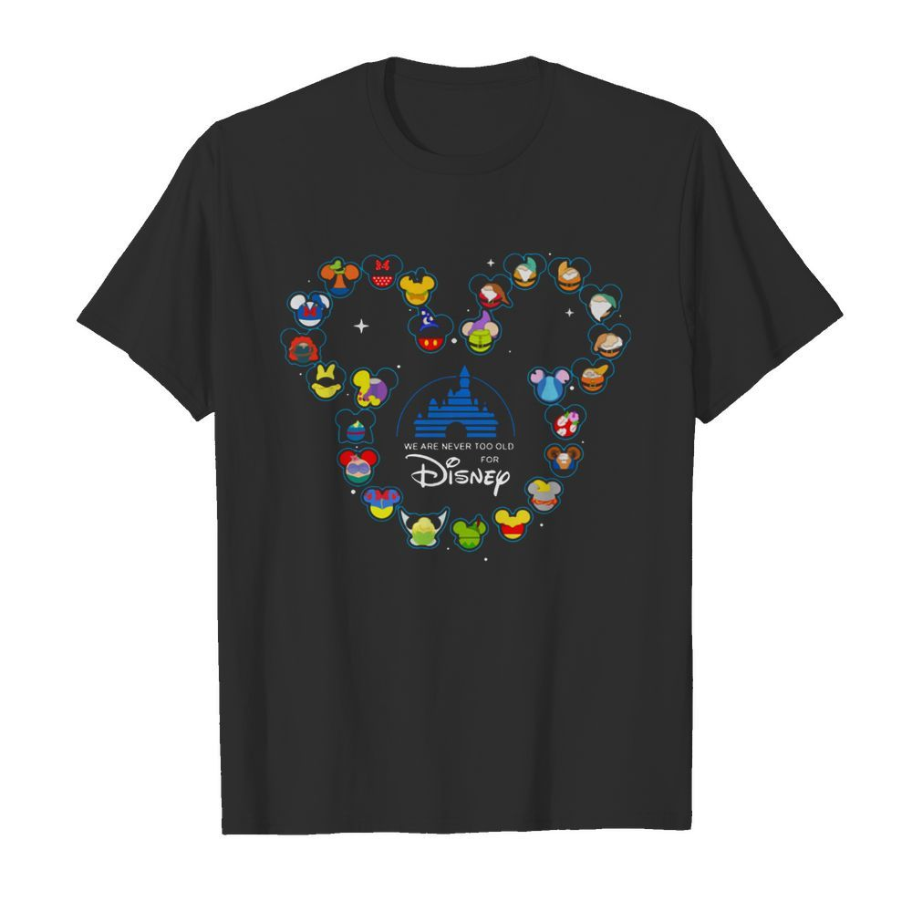 Heart Mickey Mouse We Are Never Too Old For Disney  Classic Men's T-shirt