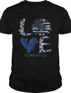 Love kindness peace sunflower american flag independence day shirt