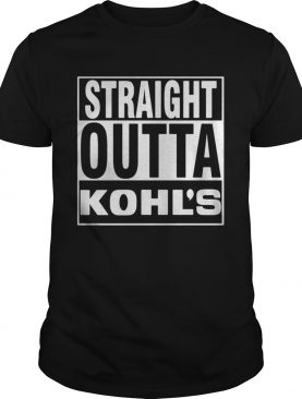 straight outta kohls shirt