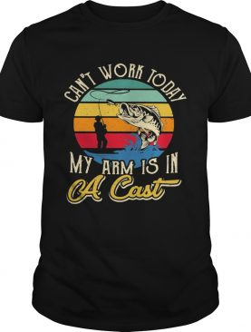 Fishing Cant work today my arm is in A cast Vintage retro shirt