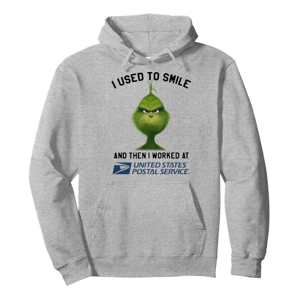 Grinch i used to smile and then i worked at united states postal service  Unisex Hoodie