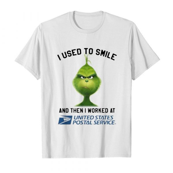 Grinch i used to smile and then i worked at united states postal service shirt