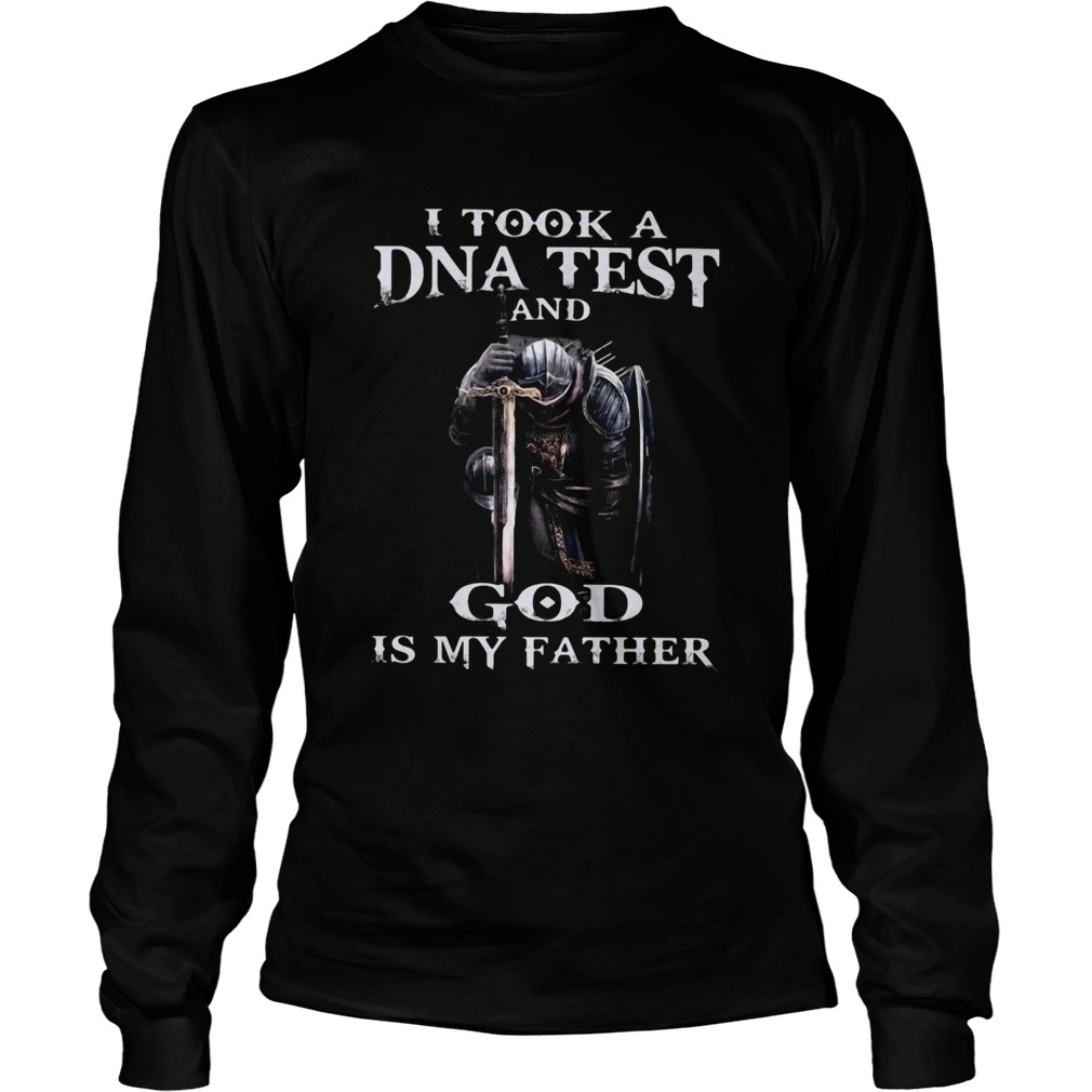 I TOOK A DNA TEST AND GOD IS MY FATHER KNIGHT TEMPLAR  Long Sleeve