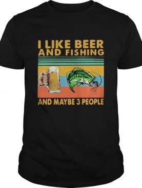 I like beer and fishing and maybe 3 people vintage retro white shirt