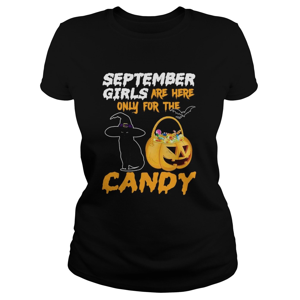 September Girls Are Here Only For The Candy  Classic Ladies