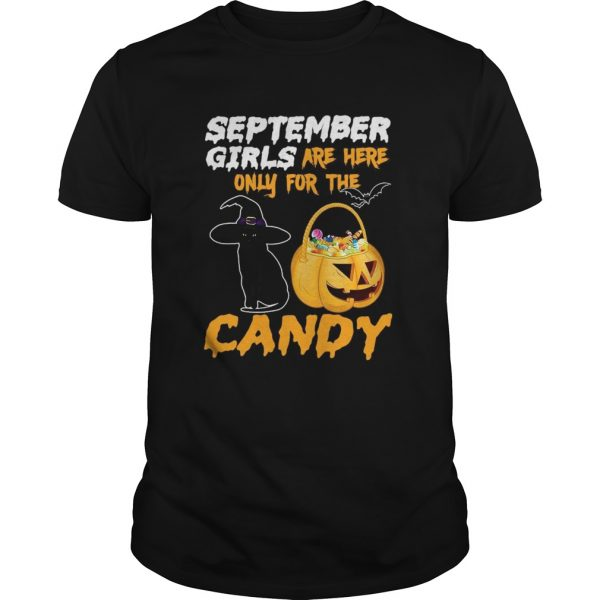 September Girls Are Here Only For The Candy shirt