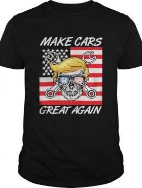 Trump skull glasses make cars great again shirt