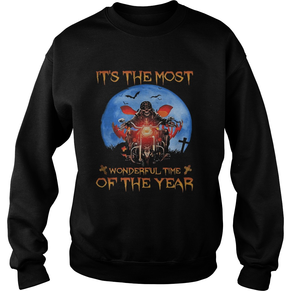 Halloween skeleton riding motorcycle its the most wonderful time of the year  Sweatshirt