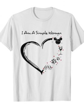 I am a simple woman heart mickey mouse wine paw dog camping shirt
