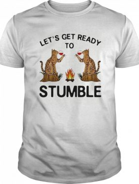Let's Get Ready To Stumble Cat Drinking Wine shirt