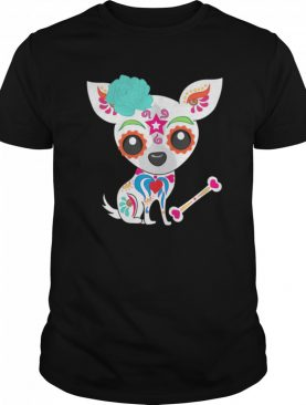 Skull Chihuahua Day Of The Dead shirt
