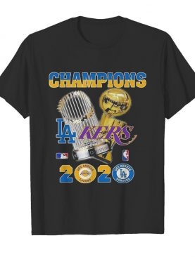 Champions Los Angeles Dodgers And Los Angeles Lakers 2020 shirt