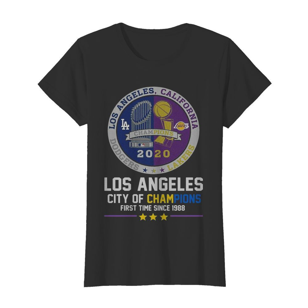 Los Angeles Dodgers And Los Angeles Lakers California City Of Champions First Time Since 1988  Classic Women's T-shirt