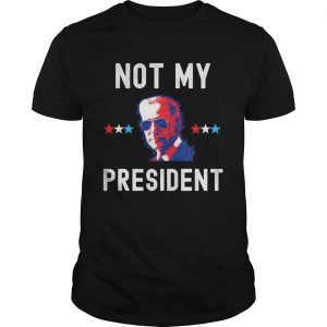 Not My President Joe Biden 2020 shirt