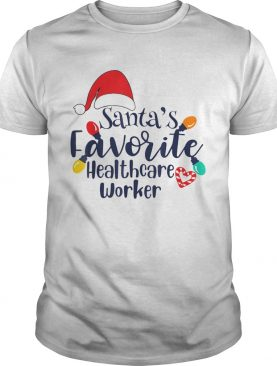 Santas Favorite Healthcare Worker Christmas shirt