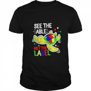 Turtle see the able not the label shirt