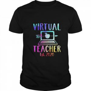 Virtual teacher est 2020 shirt