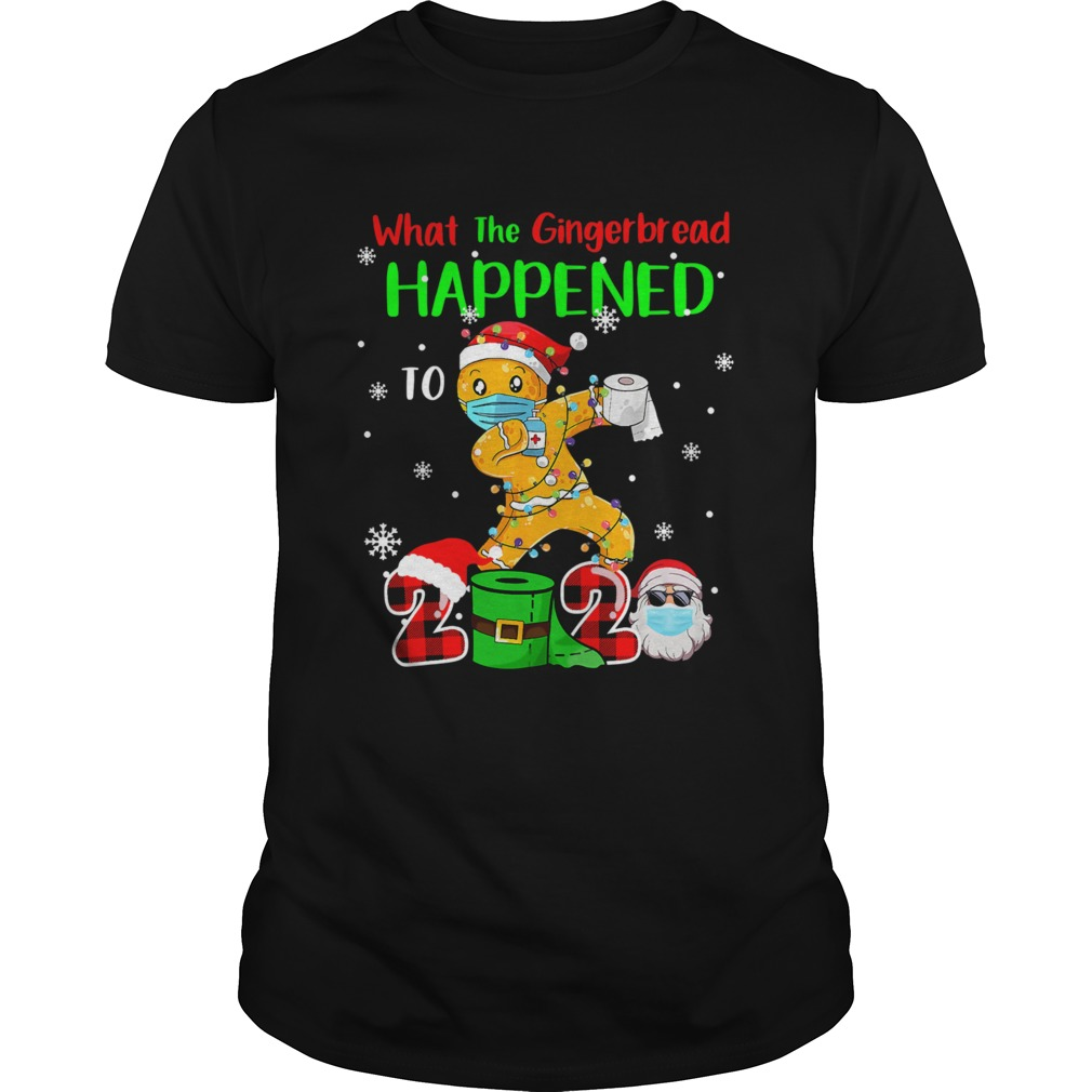 What The Gingerbread Happened To 2020 Gingerbread Face Mask  Unisex