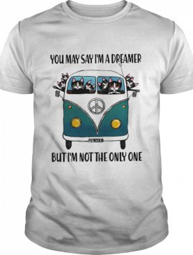 Cats you may say Im a dreamer but Im not the only one shirt