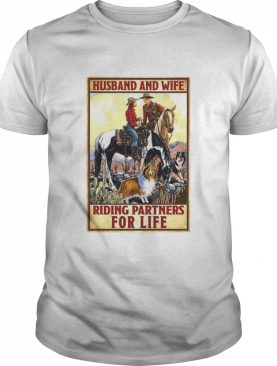 Husband And Wife Riding Partners For Life Cowgirl shirt